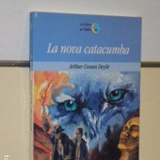 Libros de segunda mano: LA NOVA CATACUMBA CONAN DOYLE EN VALENCIANO - LA LLUNA DE VALENCIA -. Lote 104304075