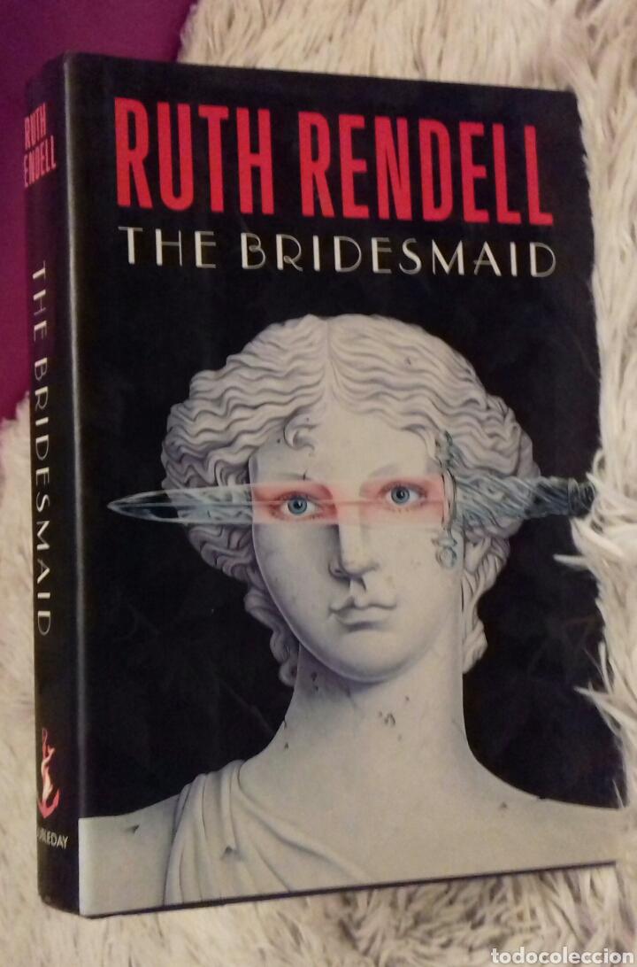 THE BRIDESMAID SIGNED BY AUTHOR RUTH RENDELL (Libros de Segunda Mano - Otros Idiomas)