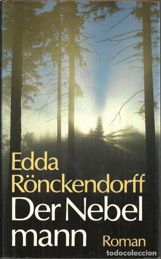 DER NEBEL MANN - EDDA RÖNCKENDORFF - EDITORIAL ROMAN (Libros de Segunda Mano - Otros Idiomas)