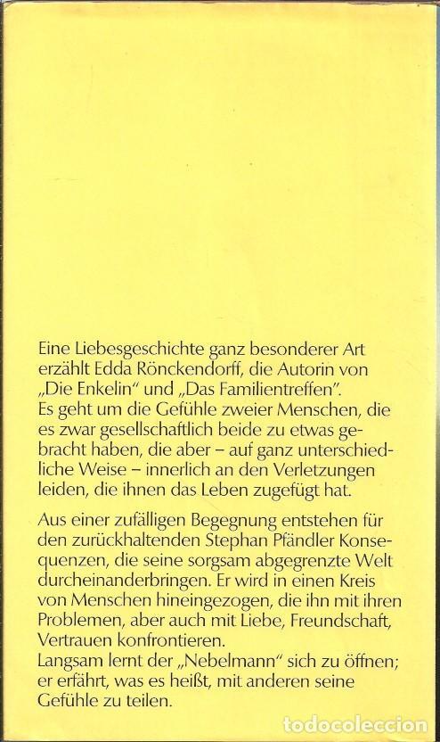Libros de segunda mano: DER NEBEL MANN - EDDA RÖNCKENDORFF - EDITORIAL ROMAN - Foto 3 - 104677915