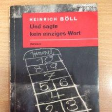 Libros de segunda mano: HEINRICH BÖLL - UND SAGTE KEIN EINZIGES WORT. Lote 104692839