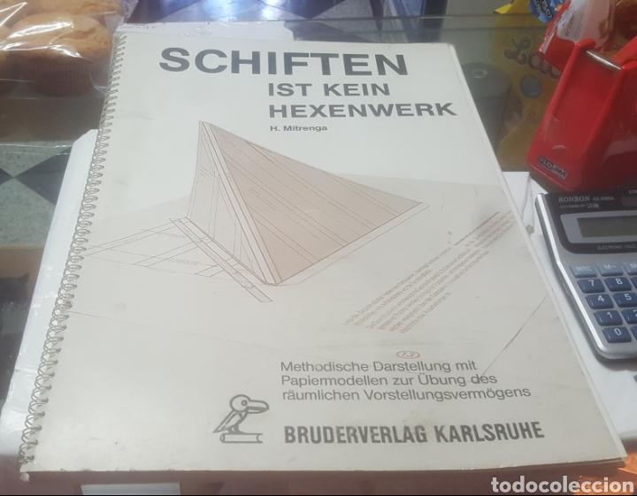 SCHIFTEN IST KEIN HEXENWERK H. MITRENGA (Libros de Segunda Mano - Otros Idiomas)