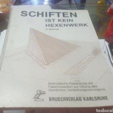 Libros de segunda mano: SCHIFTEN IST KEIN HEXENWERK H. MITRENGA. Lote 105027282