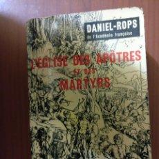Libros de segunda mano: L'ÉGLISE DES APOTRES ET DES MARTYRS. Lote 107431087