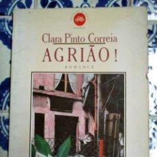 Libros de segunda mano: AGRIAO. CLARA PINTO CORREIA. 1984. Lote 108439695