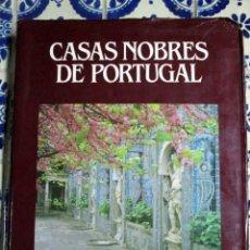 Libros de segunda mano: CASAS NOBRES DE PORTUGAL. 1987. Lote 108439775