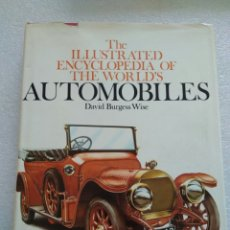 Libros de segunda mano: THE ILUSTRATED ENCYCLOPEDIA OF THE WORLD`S - AUTOMOBILES - DAVID BURGUESS WISE . CHARTWELL BOOKS INC. Lote 109252647