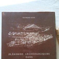 Libros de segunda mano: HOS. RAYMOND EGGS. FLANEIES AECHEOLOGIQUES DANS BRAMOIS. EN FRANCES. Lote 109816223