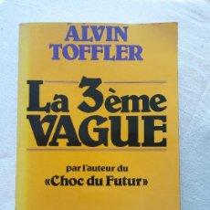 Libros de segunda mano: HOS. ALVIN TOFFLER. LA 3EME VAGUE. DENOEL. EN FRANCES. Lote 109816503