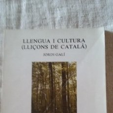 Libros de segunda mano: LLENGUA I CULTURA (LLIÇONS DE CATALÀ) JORDI GALI. Lote 109864371