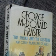 Libros de segunda mano: GEORGE MACDONALD FRASER SIGNED THE SHEIK AND THE DUSTBIN. Lote 109880111