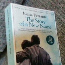 Libros de segunda mano: ELENA FERRANTE - THE STORY OF A NEW NAME. Lote 109901944