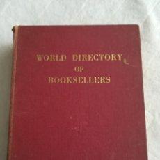 Libros de segunda mano: WORLD DIRECTORY OF BOOKSELLERS, PRIMERA EDICIÓN, 1970. INTRODUCCIÓN EN 5 IDIOMAS, A.P. WALES. Lote 109904787