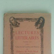 Libros de segunda mano: LECTURES LITTERAIRES TOMO III- COL. CUENTOS Y DE HISTORIAS POR FEDERICO DEL VALLE ABAD (1947). Lote 110030119