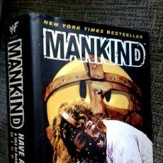 Libros de segunda mano: MANKIND, MICK FOLEY , HAVE A NICE DAY!. Lote 110036575