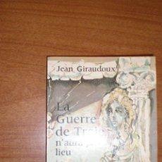 Libros de segunda mano: LA GUERRE DE TROIE - JEAN GIRAUDOUX - EN FRANCÉS. Lote 110585363