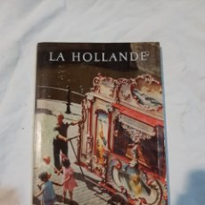 Libros de segunda mano: LIBRO LA HOLLANDE. Lote 110906782