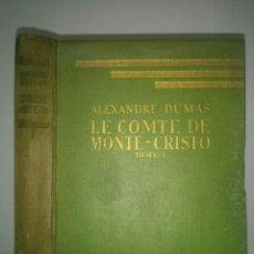 Libros de segunda mano: LE COMTE DE MONTE - CRISTO TOME I 1938 ALEXANDRE DUMAS EDITA LIBRAIRIE HACHETTE. Lote 111909095