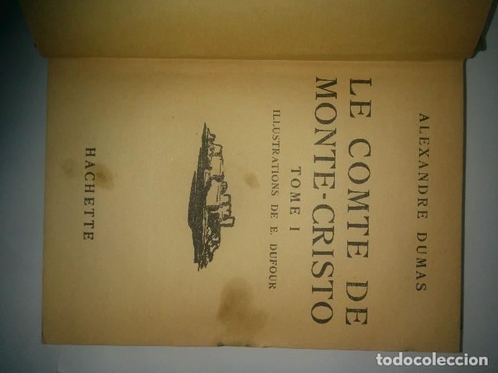 Libros de segunda mano: LE COMTE DE MONTE - CRISTO TOME I 1938 ALEXANDRE DUMAS EDITA LIBRAIRIE HACHETTE - Foto 2 - 111909095