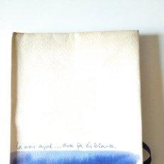 Libros de segunda mano: LA MAR AZUL…ARA JA ES BLAVA (SANTI FABRÉ) RAREZA EDICION LIMITADA 500 COPIAS 1978. Lote 111968715