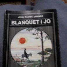 Libros de segunda mano: LIBRO/LLIBRE: BLANQUET I JO TRADUCCIÓ DE MIQUEL SOLÀ I DALMAU. Lote 112089662