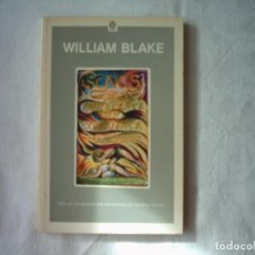 Libros de segunda mano: WILLIAM BLAKE. SONGS OF INNOCENCE AND OF EXPERIENCE. SHEWING THE TWO CONTRARY STATES OF THE HUMAN . Lote 112270403