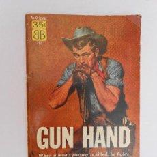 Libros de segunda mano: GUN HAND / FRANK O´ROURKE - 1957 - BALLANTINE BOOKS - EN INGLÉS. Lote 112686791