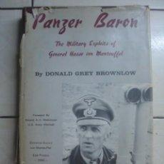 Libros de segunda mano: PANZER BARON. THE MILITARY EXPLOITS OF GENERAL HASSO VON MANTEUFFEL. DONALD GREY BROWNLOW. 1975. Lote 113117299