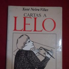 Libros de segunda mano: LITERATURA GALLEGA. AUTORES GALLEGOS. XOSÉ NEIRA VILAS. OBRA TITULADA CARTA A LELO. Lote 113369215