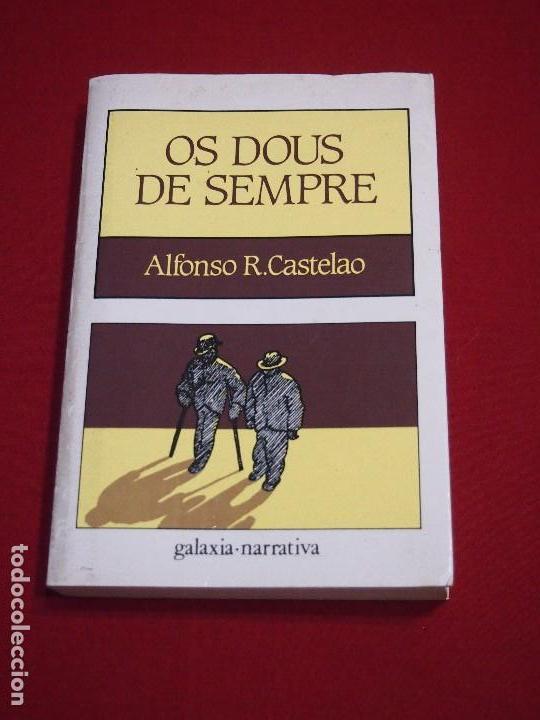 LITERATURA GALLEGA. AUTORES GALLEGOS. ALFONSO CASTELAO . OS DUOS DE SIEMPRE. . (Libros de Segunda Mano - Otros Idiomas)