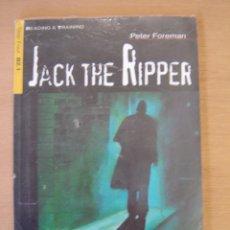 Libros de segunda mano: JACK THE RIPPER B2.1 - PETER FOREMAN. Lote 113476283