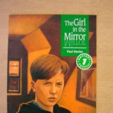 Libros de segunda mano: THE GIRL IN THE MIRROR (INGLÉS - LEVEL 1) - PAUL DAVIES. Lote 113905103