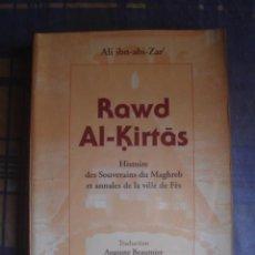 Libros de segunda mano: RAWD AL-KIRTAS. HISTOIRE DES SOUVERAINS DU MAGHREB ET ANNALES DE LA VILLE DE FÈS. ALI IBN-ABI-ZAR´. Lote 114531823