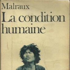 Libros de segunda mano: LA CONDITION HUMAINE, MALRAUX. Lote 114649719