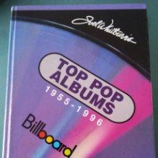 Libri di seconda mano: TOP POP ALBUMS 1955 - 1996 BILLBOARD, JOEL WHITBURN. Lote 114814183