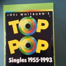 Libri di seconda mano: TOP POP SINGLES 1955 - 1993, BILLBOARD, DE JOEL WHITBURN. Lote 114814811
