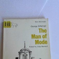 Libros de segunda mano: THE MAN OF MODE GEORGE ETHEREGE EN INGLÉS. Lote 114822299