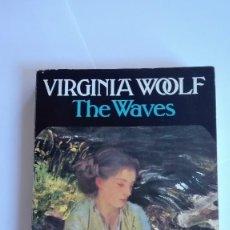 Libros de segunda mano: THE WAVES VIRGINIA WOOLF EN INGLÉS. Lote 114823003