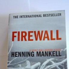 Libros de segunda mano: FIREWALL HENNING MANKELL EN INGLÉS. Lote 114827783