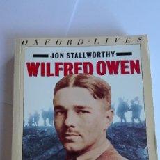 Libros de segunda mano: WILFRED OWEN JON STALLWORTHY EN INGLÉS. Lote 114828911