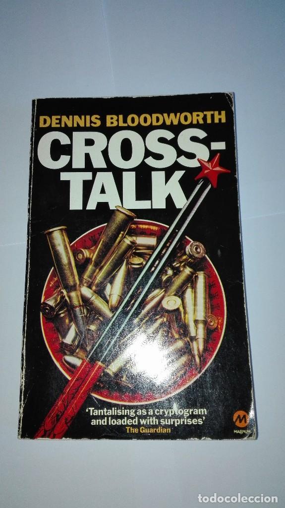 CROSS-TALK DENNIS BLOODWORTH EN INGLÉS (Libros de Segunda Mano - Otros Idiomas)