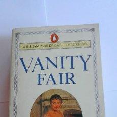 Libros de segunda mano: VANITY FAIR WILLIAM MAKEPEACE THACKERAY EN INGLÉS. Lote 114887699
