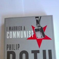 Libros de segunda mano: PHILIP ROTH I MARRIED A COMMUNIST EN INGLÉS. Lote 114895651