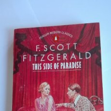 Libros de segunda mano: THIS SIDE OF PARADISE F. SCOTT FITZGERALD EN INGLÉS. Lote 114990095