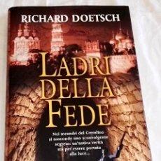 Libros de segunda mano: LADRI DELLA FEDE; RICHARD DOETSCH - ARMENIA 2008. Lote 115442275