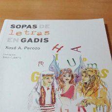 Libros de segunda mano: SOPAS DE LETRAS EN GADIS, XOSÉ A. PEROZO, EN GALLEGO, LIBRO DE AVENTURAS. Lote 116352767