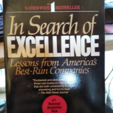 Libros de segunda mano: IN SEARCH OF EXCELLENCE - PETERS AND WATERMAN JR.. Lote 116825847