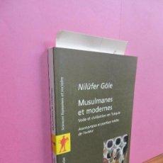 Musulmanes et modernes. GÖLE, Nilüfer. Ed. La Découverte/ Poche. Paris 2003