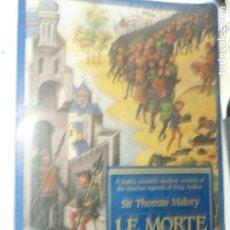 Libros de segunda mano: LE MORTE D'ARTHUR - SIR THOMAS MALORY. Lote 118466935
