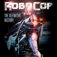 Libros de segunda mano: ROBOCOP: THE DEFINITIVE HISTORY. Lote 118617951